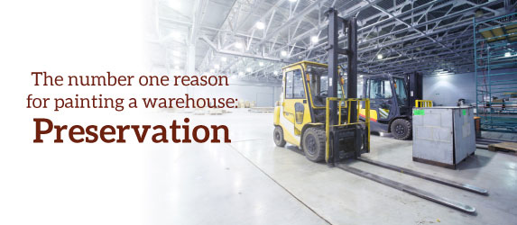 preservation is the number one reason for painting a warehouse