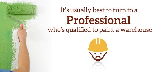 use professional to paint warehouse